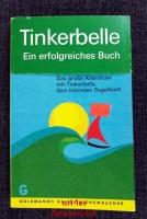 Allein über den Ozean : Das grosse Abenteuer mit Tinkerbelle, dem kleinsten Segelboot.
