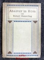 Ahasver in Rom : eine Dichtung in sechs Gesängen.