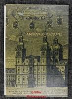 Antonio Pedrini : ein Baumeister des Barock.