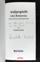 Aufgespießt : Lilos Reimereien : Gedichte, Aphorismen und Kurzgeschichten [signiertes Exemplar].