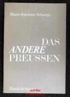 Das andere Preußen : konservative Gestalten uund Probleme im Zeitalter Friedrich Wilhelms IV.