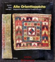 Alte Orientteppiche : Meisterstücke aus deutschen Privatsammlungen = Old eastern carpets.