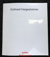 Eckhard Hargesheimer 1934 - 1989 : Werkauswahl 1966 - 1989.