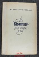 Als Bismarck gegangen war : Intimitäten der Weltpolitik 1890-1914.