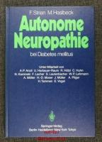 Autonome Neuropathie bei Diabetes mellitus.