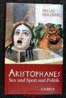 Aristophanes : Sex und Spott und Politik.