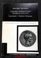 Caesars Commentariii de Bello Gallico : Interpretationen, didaktische Überlegungen.