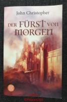 Der Fürst von morgen : Roman-Trilogie.
