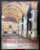 Almanach der Wiener Staatsoper 1955 - 1956: Festausgabe anlässlich der Wiedereröffnung der Staatsoper.