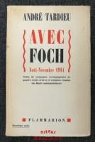 Avec Foch : Aout - Novembre 1914