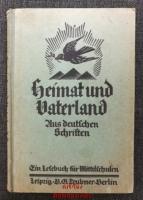 Heimat und Vaterland : Dritter Teil : 2. Hälfte : Aus deutschen Schriften : Für das 9. und 10. Schuljahr.