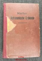 Astronomische Erdkunde : Ein Lehrbuch angewandter Mathematik : Große Ausgabe mit 100 Figuren und 2 Tafeln.