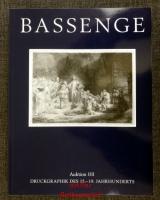 Bassenge: Druckgraphik des 15. - 19. Jahrhunderts ; Auktion 101 ; 30. Mai 2013