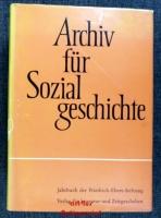 Archiv für Sozialgeschichte. VI. / VII. Band (6. / 7. Band) 1966/67