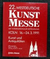 22. Westdeutsche Kunst Messe mit internationaler Beteiligung : Köln 16.-24.3.1991 : Kunst und Antiquitäten.