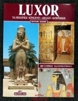 Luxor : Tal der Könige - Königinnen - Adeligen - Handwerker