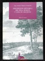 Descripción histórica del Real Bosque y Casa de Aranjuez.