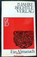 15 Jahre Bechtle Verlag : Ein Almanach.