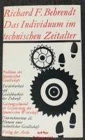 Das Individuum im technischen Zeitalter : Probleme der dynamischen Gesellschaft.