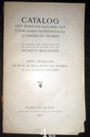 Catalog der Gemälde-Gallerie des Städelschen Kunstinstituts in Frankfurt am Main