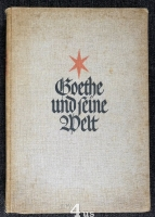 Goethe und seine Welt.
