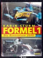 Formel 1 : Die Rennsaison 2005