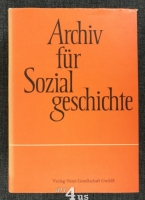 Archiv für Sozialgeschichte. XVI. Band
