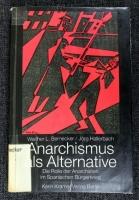 Anarchismus als Alternative?