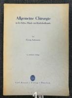 Allgemeine Chirurgie in der Zahn-, Mund- und Kieferheilkunde.