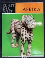Die aussereuropäischen Kulturen. Afrika : Kunst der Negervölker