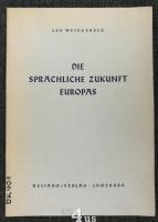 Die sprachliche Zukunft Europas.