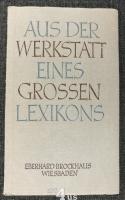 Aus der Werkstatt eines grossen Lexikons : Ein Vortrag.