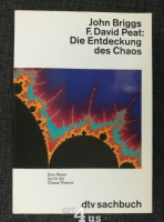 Die Entdeckung des Chaos : eine Reise durch die Chaos-Theorie.