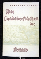 Alte Landoberflächen der Ostalb  Arbeit aus dem Geographischen Institut der Universität Tübingen.