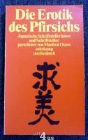 Die Erotik des Pfirsichs  12 Porträts japanischer Schriftsteller.