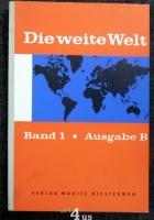 Die weite Welt; Ausgabe B  Bd. 1.. Deutschland und Europa