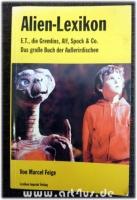 Alien-Lexikon : E.T., die Gremlins, Alf, Spock & Co.