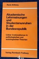 Akademische Lehrmeinungen und Studentenunruhen in der Bundesrepublik