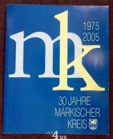 30 Jahre Märkischer Kreis 1975 - 2005.