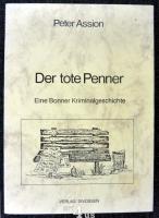 Der tote Penner  eine Bonner Kriminalgeschichte.