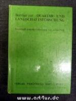 Beiträge zur Quartär- und Landschaftsforschung : Festschrift zum 60. Geburtstag von Julius Fink.
