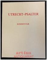 Der Utrecht Psalter. Vollständige farbige Faksimile-Edition