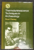 Thermoluminescence Techniques in Archaeology