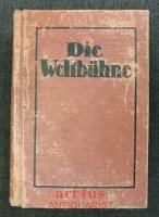 Die Weltbühne : XVIII. Jahrgang : 18. Jahrgang, Erstes Halbjahr 1922.