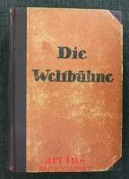 Die Weltbühne : Der Schaubühne XXIV. Jahr : Wochenschrift für Politik, Kunst, Wirtschaft : 24. Jahrgang, Erstes Halbjahr 1928.