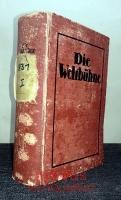 Die Weltbühne : Der Schaubühne XXVII. Jahr : Wochenschrift für Politik, Kunst, Wirtschaft : 27. Jahrgang, Erstes Halbjahr 1931.