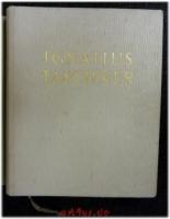 Ignatius Taschner : Pressendruck