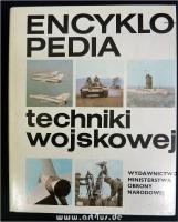 Encyklopedia Techniki Wojskowej.