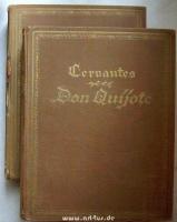 Leben und Taten des scharfsinnigen Edlen Don Quijote von La Mancha. 2 Bände