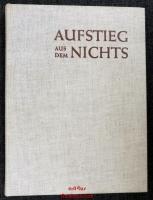 Aufstieg aus dem Nichts : Deutschland von 1945 bis 1953 ; Teil 1